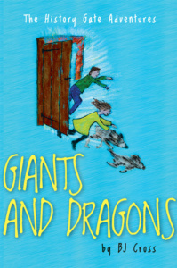 Giants and Dragons (The History Gate Adventures)