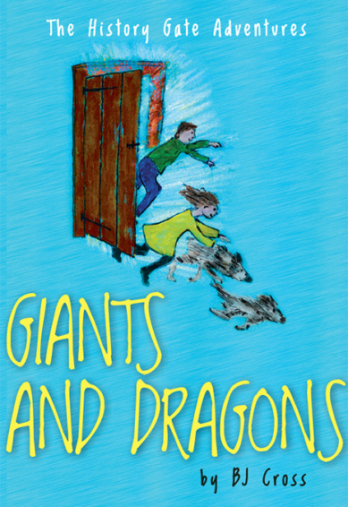 Giants and Dragons (The History Gate Adventures) 1